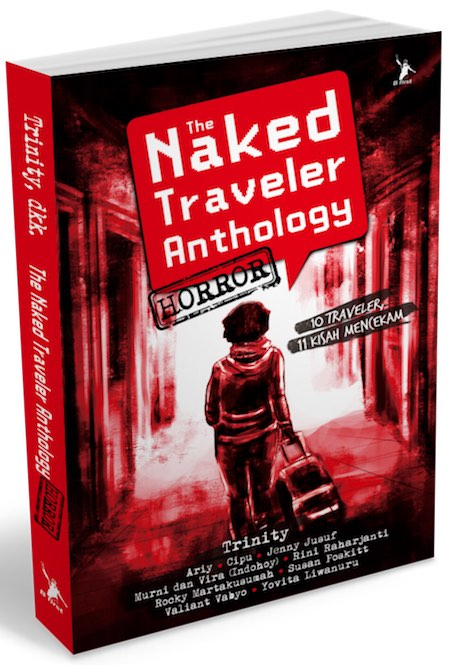 The Naked Traveler Anthology Horror - Bentang Pustaka - 2015